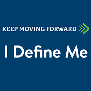 Keep Moving Forward: I Define Me logo