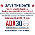 ADA 30 and National Disability Employment Awareness Month flyer. Refer to accompanying post for details.