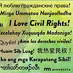 """""""I love civil rights!"""" written in multiple languages over a heart shape. State of Minnesota logo."""