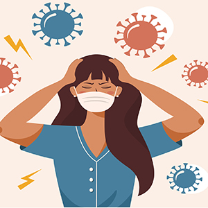 Illustration of a woman in a face mask with her hands on her head. She is surrounded by depictions of viruses.